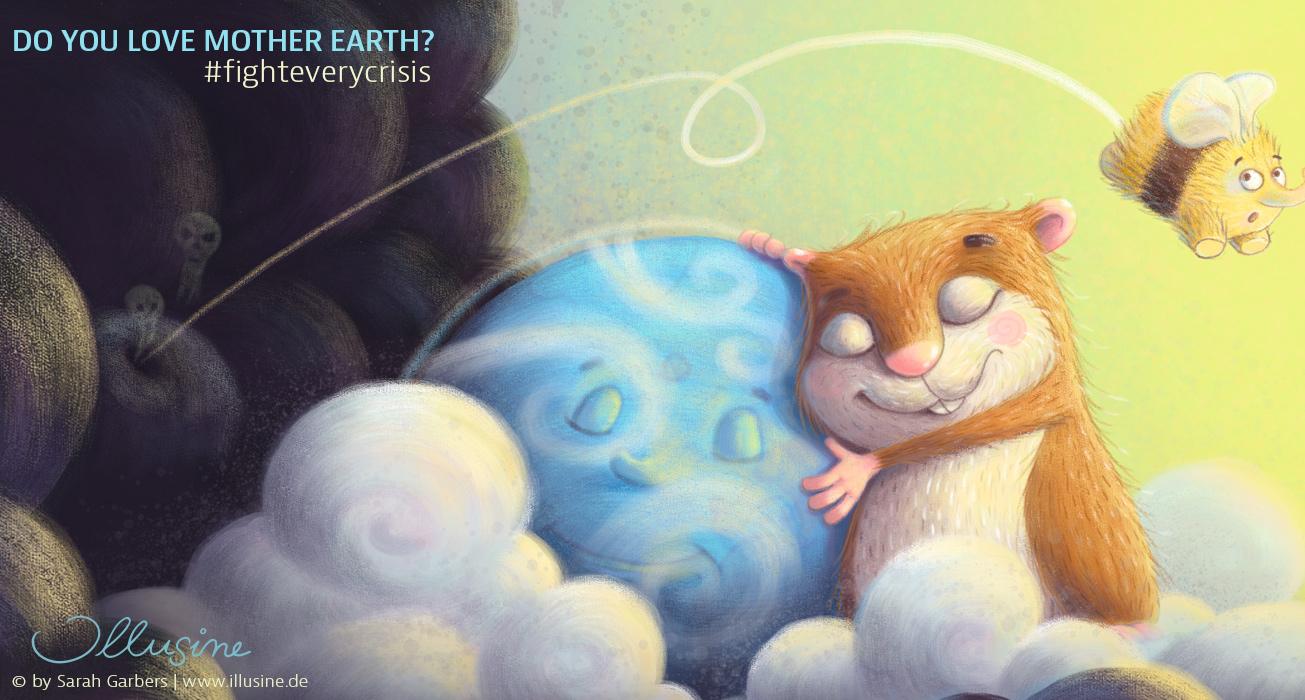 Illustration gegen Klimawandel, Hamster umarmt Erde, schwarze Woklen ziehen drohend auf, dicke Elefantenhummel flüchtet vor Wolken, Do you love mother earth?,# fighteverycrisis